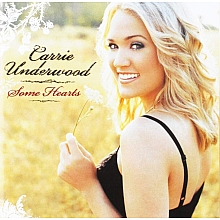 Some Hearts – Carrie Underwood